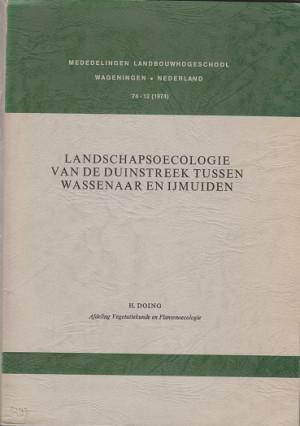 Landschapsoecologie van de duinstreek tussen Wassenaar en IJmuiden
