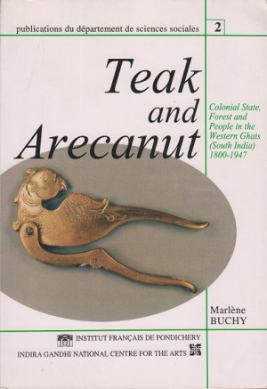 Teak and Arecanut