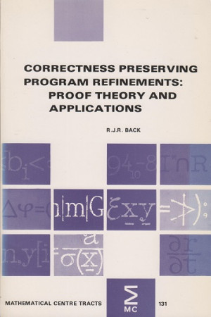 Correctness preserving program refinements: Proof theory and applications
