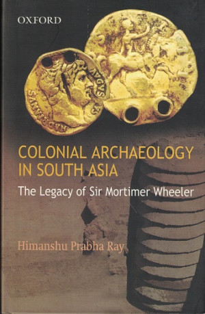 Colonial archeology in South Asia