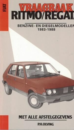 Vraagbaak Fiat Ritmo/Regata 1983-1988. Benzine en dieselmodellen