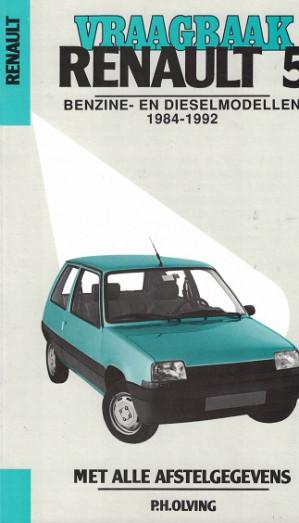 Vraagbaak Renault 5 1984-1992. Benzine en dieselmodellen