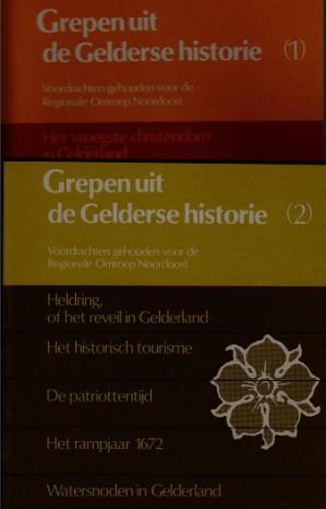 Grepen uit de Gelderse historie
