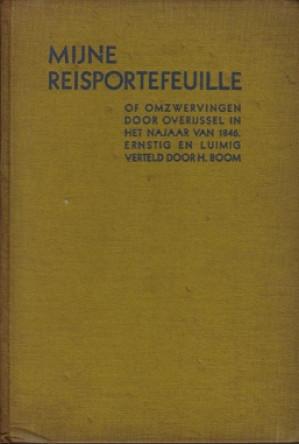 Mijne portefeuille of omzwervingen door Overijssel in het najaar van 1846