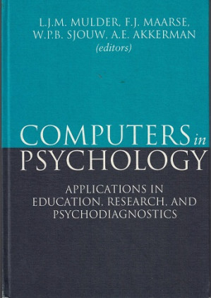 Computers in Psychology.  Applications in education, research, and pshychodiagnostics