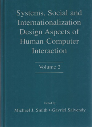 Systems, social and internationalization desgn aspects of Human-Computer Interaction. Volume 2