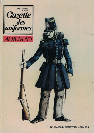 Gazette des uniformes. Album No 1