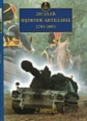 200 jaar Rijdende Artillerie 1793-1993