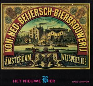 Het nieuwe bier. Technische innovaties in de Ned. biernijverheid in de tweede helft van de 19de eeuw.