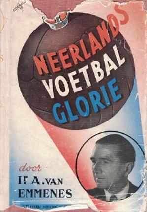 Neerland's voetbal glorie.