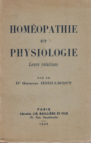 Homéopathie et Physiologie. Leurs relations