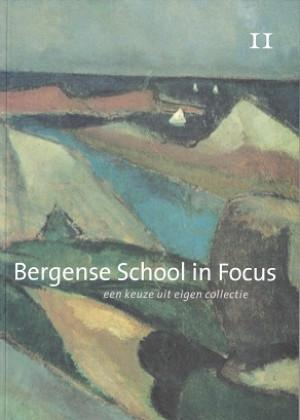 Bergense School in Focus.