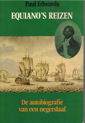 Equiano's reizen. De autobiografie van een negerslaaf.