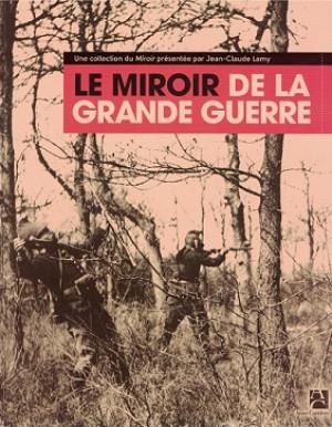 Le miroir de la grande guerre