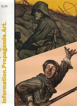 Information-Propaganda-Kunst. Information-Propagande-Art