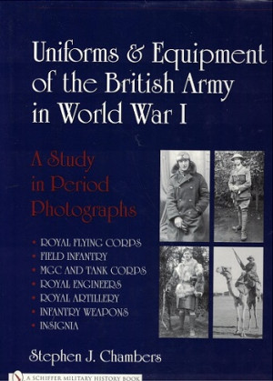Uniforms & Equipment of the British Army in World War I