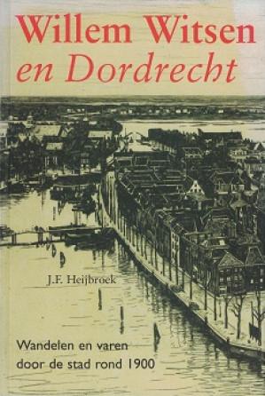 Willem Witsen en Dordrecht