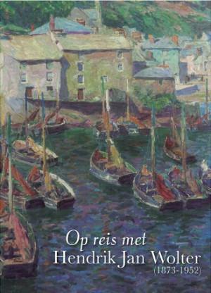 Op reis met Hendrik Jan wolter (1873-1952)