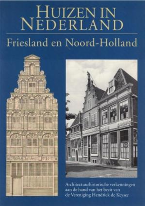 Huizen in Nederland. Friesland en Noord-Holland.