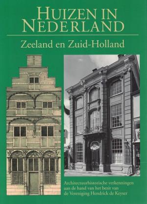 Huizen in Nederland. Zeeland en Zuid-Holland.