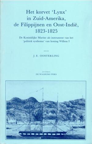 Het Korvet Lynx in Zuid-Amerika, de Philippijnen en Oost-Indië 1823-1825.