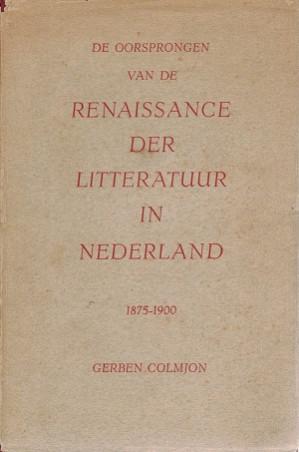 De oorsprongen van de Renaissance der Litteratuur in Nederland 1875-1900