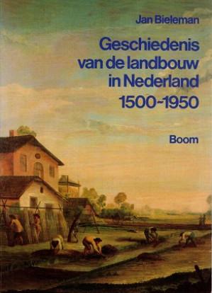 Geschiedenis van de landbouw in Nederland 1500-1950