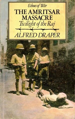 The Amritsar massacre. Twilight of the Raj