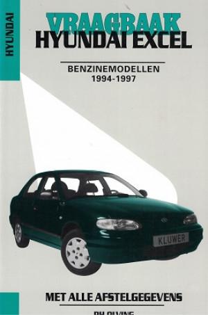 Vraagbaak Hyundai Excel 1994-1997. Benzinemodellen