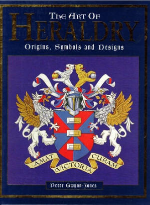 The art of heraldy. Origins, Symbols and Designs