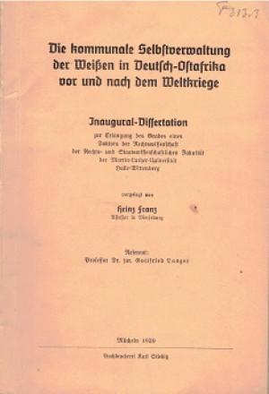 Die kommunale Selbstverwaltung der Weissen in Deutsch-Ostafrika vor und nach dem Weltkriege