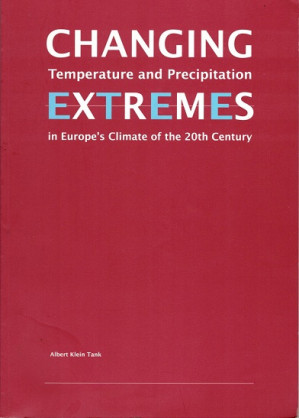 Changing extremes. Temperature and precipitation in Europe's climate in the 20th century