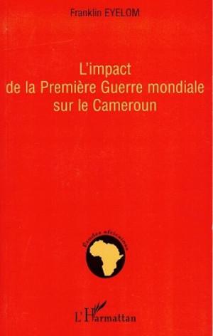 L'impact de la Première Guerre mondiale sur le Cameroun