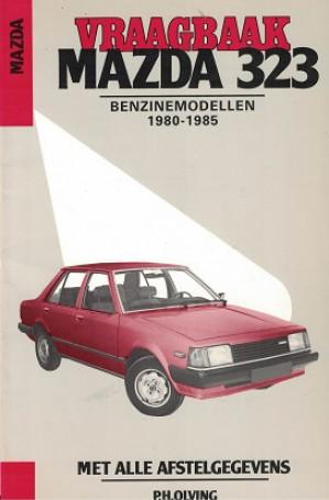 Vraagbaak Mazda 323 1980-1985. Benzinemodellen