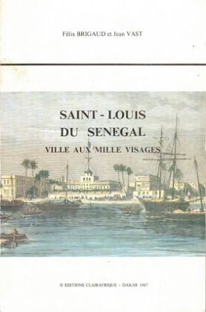 Saint-Louis du Senegal. Ville aux mille visages.