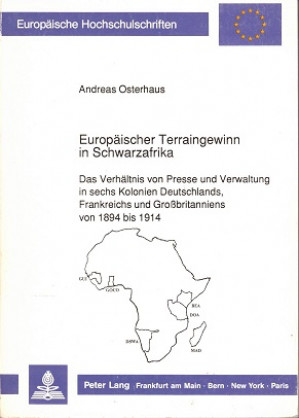Europäischer Terraingewinn in Schwarzafrika.