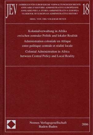 Colonial administration in Africa between central policy and local reality