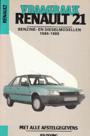 Vraagbaak Renault 21 1986-1989. Benzine en dieselmodellen