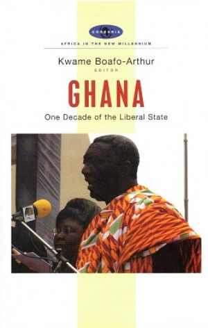Ghana. One decade of the liberal state.