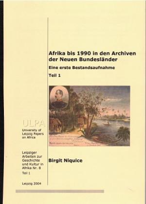 Afrika bis 1990 in den Archiven der Neuen Bundesländer