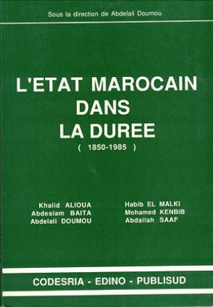 L'Etat Marocain dans la duree (1850-1985)