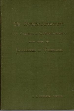 De onderhoudsplicht van vaarten en waterleidingen onder beheer der gemeenten in Friesland