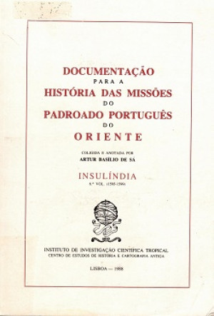 Documentacao para a Historia das Misoes do Padroado Portugues do Oriente
