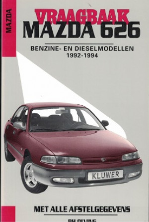 Vraagbaak Mazda 626 1992-1994. Benzine- en dieselmodellen