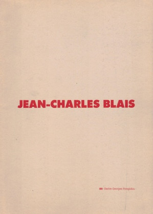 Jean-Charles Blais.Oeuvres 1985-1987