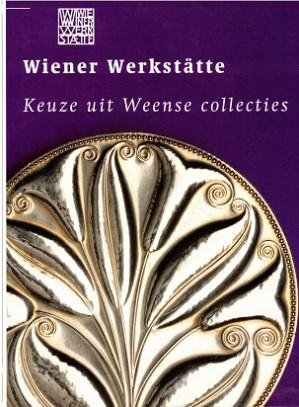 Wiener Werkstätte. Keuze uit Weense collecties