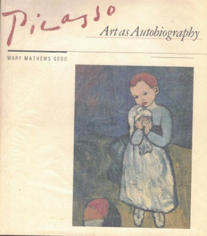 Picasso. Art as Autobiography