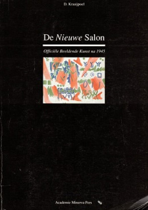De Nieuwe Salon. Officiële Beeldende Kunst na 1945