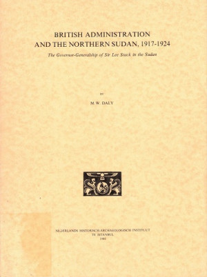 Britsh administration and the northern Sudan, 1917-1924