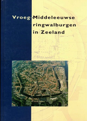 Vroeg-Middeleeuwse ringwalburgen in Zeeland.